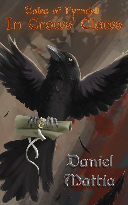 In Crows' Claws is a fantasy epistolary novella by Daniel Mattia